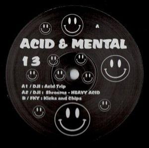 cover: | Acid & Mental 13