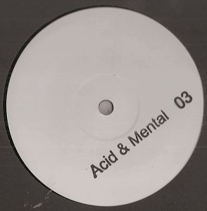 cover: | Acid & Mental 03