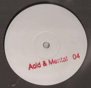 cover: | Acid & Mental 04