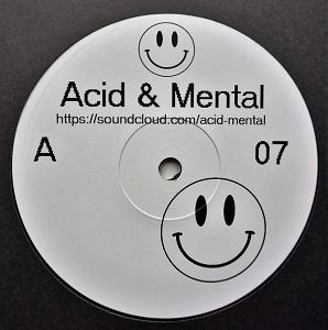 Acid & Mental 07