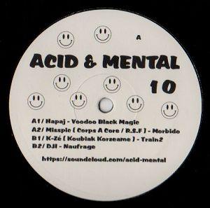 cover: | Acid & Mental 10