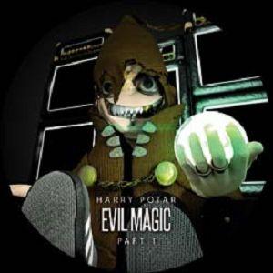 Evil Magic Part 1
