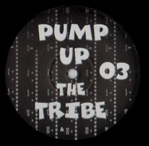 Pump Up The Tribe 03