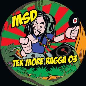 Tek More Ragga 03