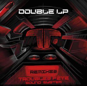 Troubles Fete Remix EP